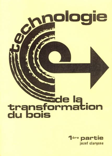 Technologie de la transformation du bois
