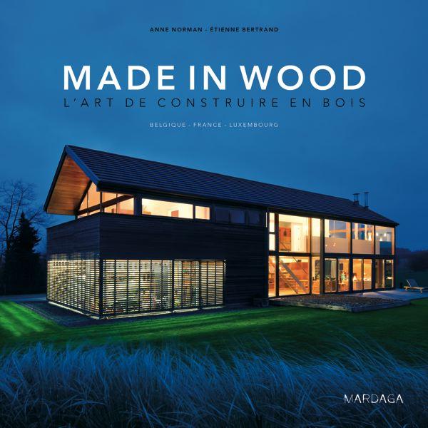 Made in wood, l'art de construire en bois
