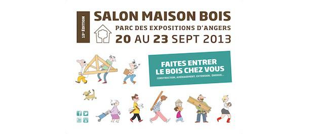 Salon maison bois d 39 angers l 39 atelier bois - Salon maison bois angers ...