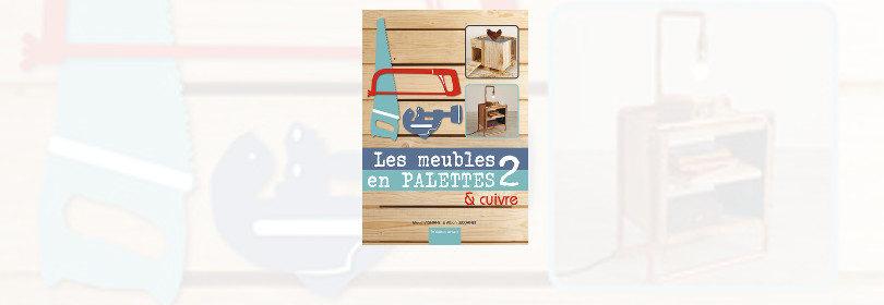 Les Meubles En Palettes Et Cuivre 2 L Atelier Bois
